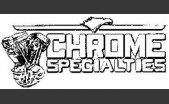 Chrome specialties